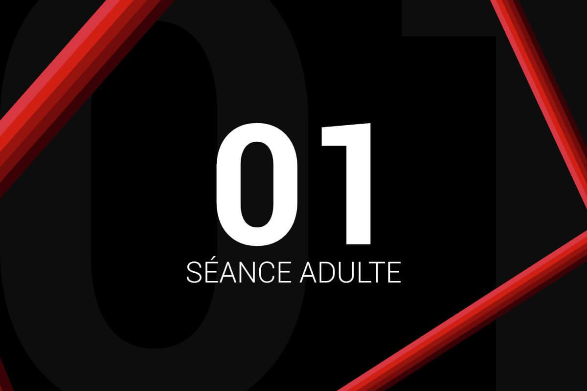 Séance Adulte