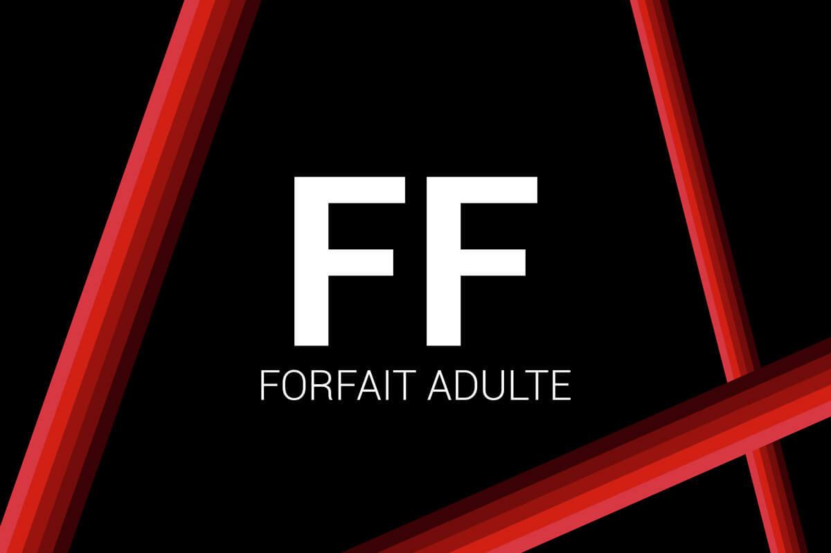 Forfait Adulte